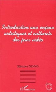 Introduction aux enjeux artistiques et culturels des jeux vidéo, Sébastien Genvo