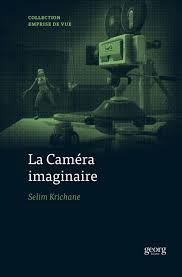 La Caméra Imaginaire
