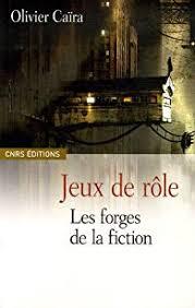 Jeux de rôle : Les forges de la fiction