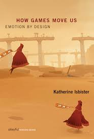 How Games move us : Emotion By Design