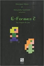 E-Formes 2 : Au risque du jeu